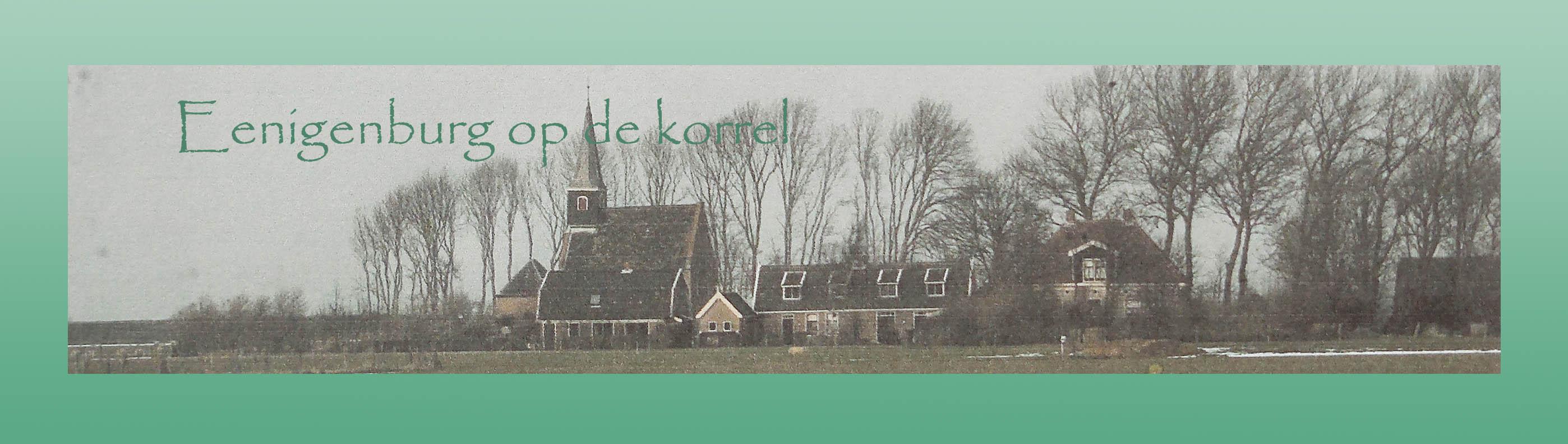 Eenigenburg op de korrel